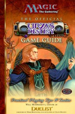 Official Urza's Destiny Game Guide 9780786914005