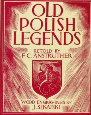 Old Polish Legends 9780781805216