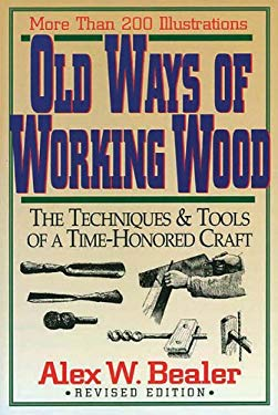 Old Ways of Working Wood 9780785807100