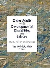Older Adults with Developmental Disabilities and Leisure 3128015