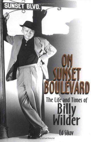 On Sunset Boulevard: The Life and Times of Billy Wilder 9780786885039