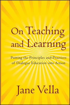 On Teaching and Learning: Putting the Principles and Practices of Dialogue Education Into Action