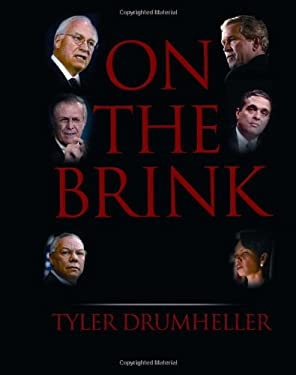 On the Brink: An Insider's Account of How the White House Compromised American Intelligence 9780786719150