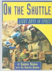 On the Shuttle: Eight Days in Space 3060180