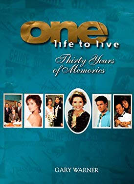 One Life to Live: Thirty Years of Memories