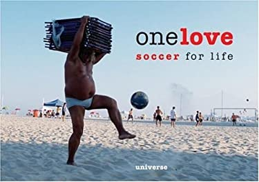 One Love: Soccer for Life 9780789315106