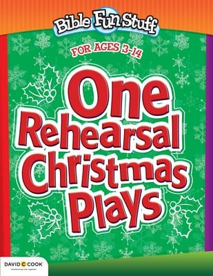 One Rehearsal Christmas Plays: Preschool Through Middle School 9780781441209