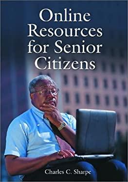 Online Resources for Senior Citizens 9780786416004
