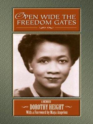 Open Wide the Freedom Gates: A Memoir 9780786260805