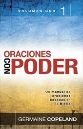 Oraciones Con Poder Volume 1 = Prayers That Avail Much