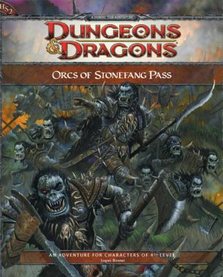 Orcs of Stonefang Pass: An Adventure for Characters of 5th Level 9780786953912