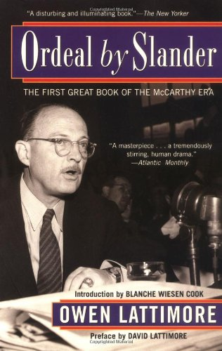 Ordeal by Slander: The First Great Book of the McCarthy Era 9780786711338