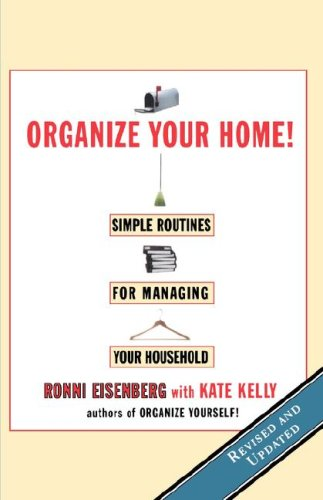 Organize Your Home: Simple Routines for Managing Your Household 9780786883820