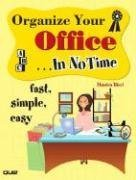 Organize Your Office...in No Time 9780789732187