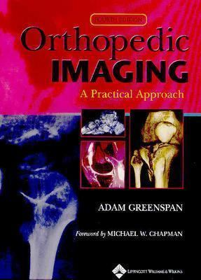 Orthopedic Imaging: A Practical Approach 9780781750066