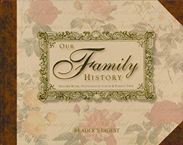 Our Family History: Record Book, Photograph Album & Family Tree 9780785829553