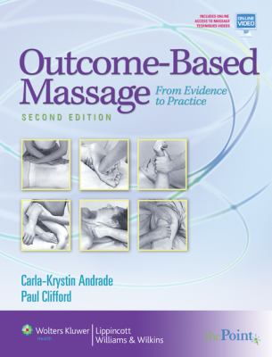 Outcome-Based Massage: From Evidence to Practice 9780781767606