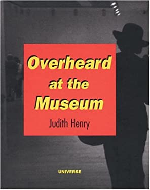 Overheard at the Museum 9780789305053