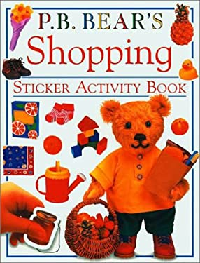 P.B. Bear's Shopping: Sticker Activity Book