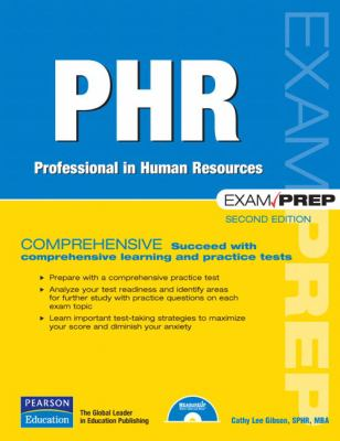 PHR Exam Prep: Professional Human Resources [With CDROM] 9780789736772