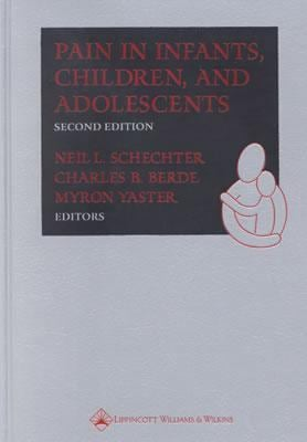 Pain in Infants, Children, and Adolescents 9780781726443