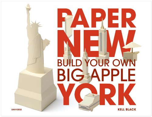 Paper New York: Build Your Own Big Apple 9780789320797