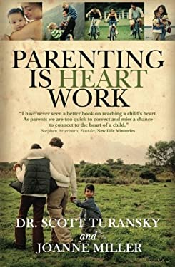 Parenting Is Heart Work 9780781441520