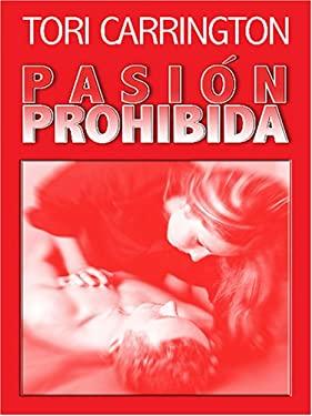 Pasion Prohibida: Forbidden 9780786282531