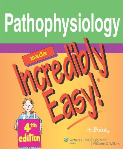 Pathophysiology Made Incredibly Easy! 9780781779128