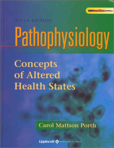 Pathophysiology: Concepts of Altered Health States 9780781728812
