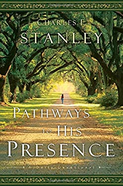 Pathways to His Presence: A Daily Devotional 9780785221630