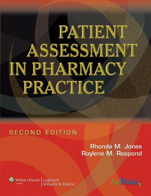 Patient Assessment in Pharmacy Practice 9780781765565