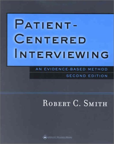Patient-Centered Interviewing: An Evidence-Based Method 9780781732796