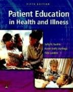 Patient Education in Health and Illness 9780781748490
