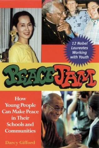 Peacejam: How Young People Can Make Peace in Their Schools and Communities 9780787968441