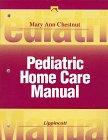 Pediatric Home Care Manual 9780781712033