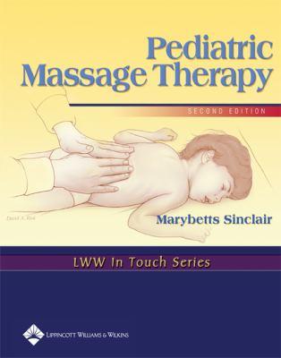 Pediatric Massage Therapy 9780781742191