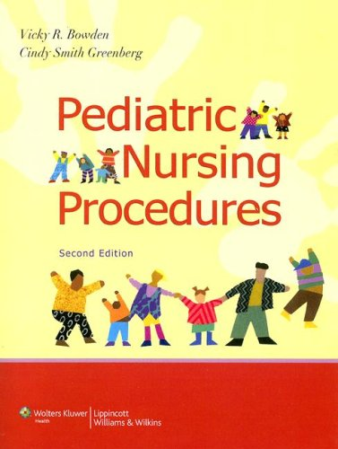 Pediatric Nursing Procedures 9780781766821