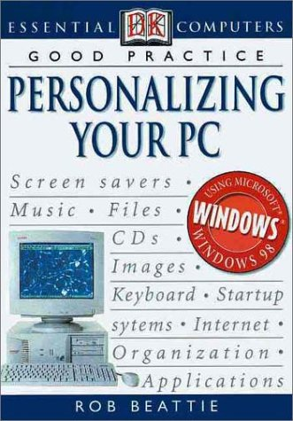 Personalizing Your PC: Entertainment 9780789468543