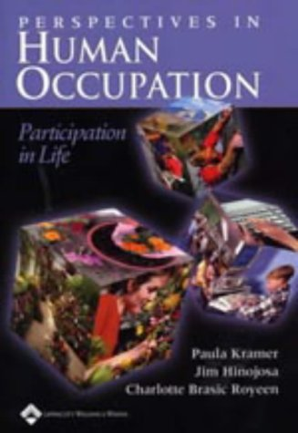 Perspectives in Human Occupation: Participation in Life 9780781731614