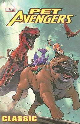 Pet Avengers Classic 9780785139669