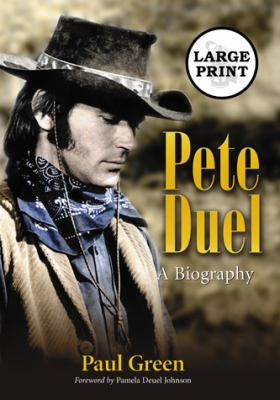 Pete Duel: A Biography 9780786441174