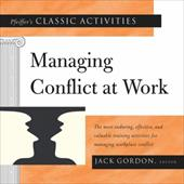 Pfeiffer's Classic Activities for Managing Conflict at Work 3120083