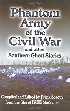 Phantom Army of the Civil War: And Other Southern Ghost Stories 9780785812876