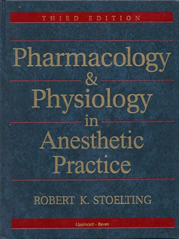 Pharmacology and Physiology in Anesthetic Practice 9780781716215