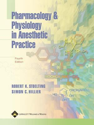 Pharmacology and Physiology in Anesthetic Practice 9780781754699