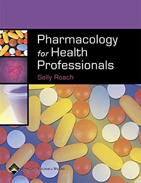 Pharmacology for Health Professionals 9780781752848