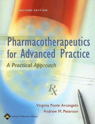 Pharmacotherapeutics for Advanced Practice: A Practical Approach 9780781757843