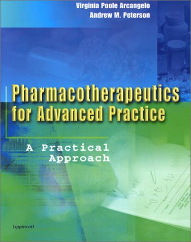 Pharmacotherapeutics for Advanced Practice: A Practical Approach 9780781718769