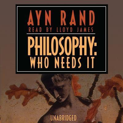 Philosophy: Who Needs It 9780786190287